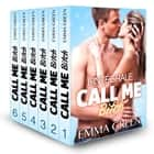 Call me Bitch - L'intégrale ebook by Emma  Green