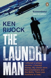 The Laundry Man ebook by Kenneth Rijock