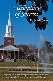 Celebration of Success ebook by Phyllis Kohl Coston