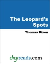 The Leopard's Spots ebook by Dixon, Thomas
