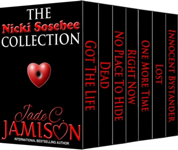 The Nicki Sosebee Collection (Nicki Sosebee 1-7) ebook by Jade C. Jamison