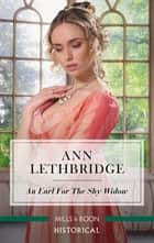 An Earl for the Shy Widow ebook by Ann Lethbridge