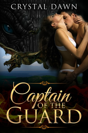Captain of the Guard ebook by Crystal Dawn