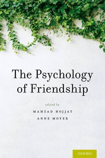 The Psychology of Friendship ebook by