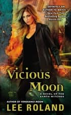 Vicious Moon ebook by Lee Roland