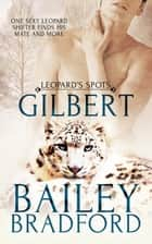 Gilbert ebook by Bailey Bradford