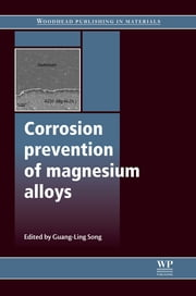Corrosion Prevention of Magnesium Alloys ebook by Guang-Ling Song