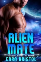 Alien Mate ebook de Cara Bristol
