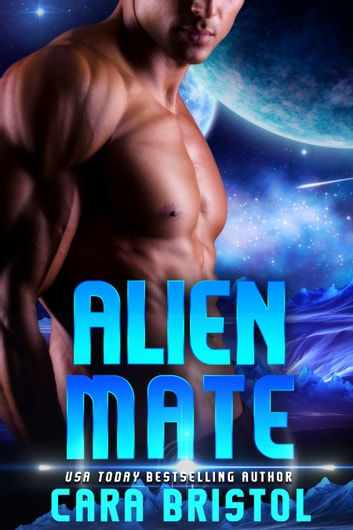 Alien Mate ebook by Cara Bristol