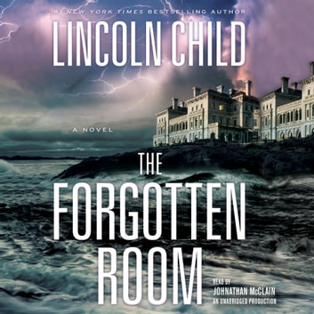 The Forgotten Room - A Novel audiobook by Lincoln Child
