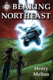 Bearing Northeast ebook by Henry Melton