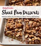 Sheet Pan Desserts - Delicious Treats You Can Make with a Sheet, 13x9 or Jelly Roll Pan ebook by