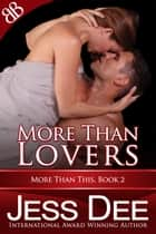 More Than Lovers ebook by