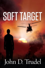 Soft Target ebook by John D Trudel