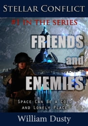 Friends and Enemies ebook by William Dusty