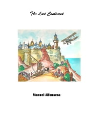 The lost continent - Book V in the Chronicles of the Magic Jigsaw Puzzle ebook by Manuel Alfonseca
