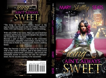 The Icing On Top Ain't Always Sweet ebook by Mz. Skittlez