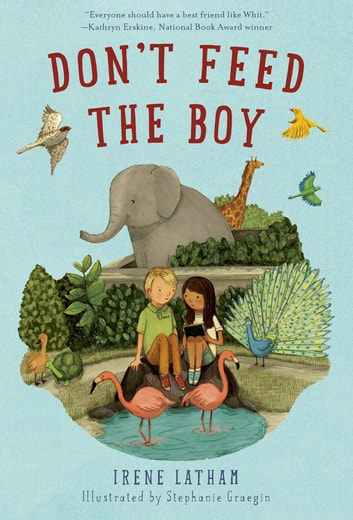Don't Feed the Boy ebook by Irene Latham