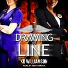 Drawing the Line audiobook by KD Williamson