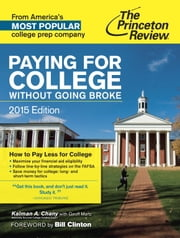 Paying for College Without Going Broke, 2015 Edition ebook by Princeton Review,Kalman Chany