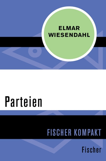 Parteien ebook by Elmar Wiesendahl