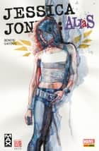 Jessica Jones Alias 2 ebook by Brian Michael Bendis, Michael Gaydos; Mark Bagley; Rodney Ramos; David Mack;, Pier Paolo Ronchetti