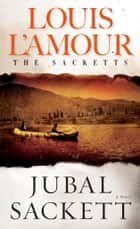 Jubal Sackett ebook by Louis L'Amour