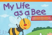My Life as a Bee ebook by Sharon Callen