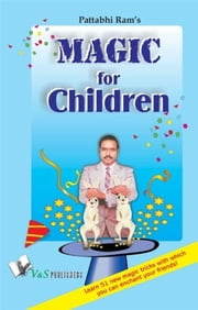 Magic for Children ebook by B. V. Pattabhiram