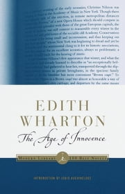 The Age of Innocence - (A Modern Library E-Book) ebook by Edith Wharton