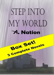 Step Into My World ebook by A. Nation