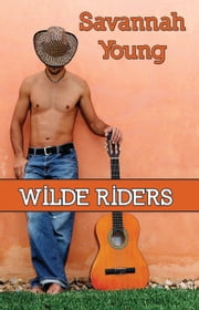 Wilde Riders ebook by Savannah Young