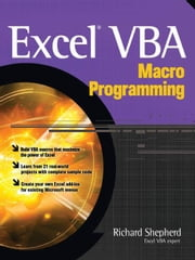 Excel VBA Macro Programming ebook by Shepherd, Richard