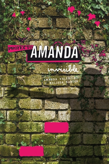 Proyecto Amanda: Invisible (eBook-ePub) ebook by Melissa Kantor