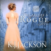 To Capture a Rogue, Logan's Legends audiobook by K.J. Jackson