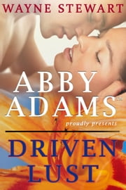 Driven Lust ebook by Wayne Stewart