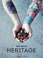 Heritage ebook by Sean Brock,Peter Frank Edwards