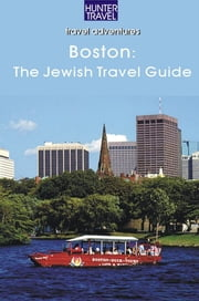 Boston: A Jewish Travel Guide ebook by Betsy  Sheldon