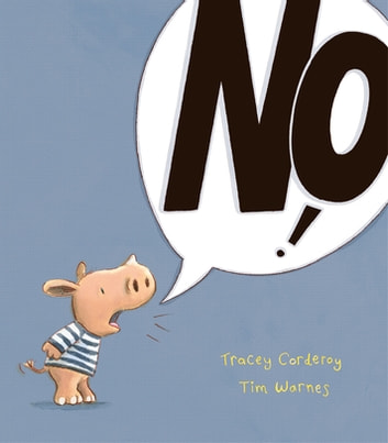 No! ebook by Tracey Corderoy