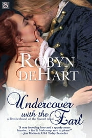 Undercover with the Earl ebook by Robyn DeHart