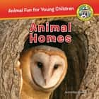 Animal Homes - Animal Homes eBook by Jennifer Bové