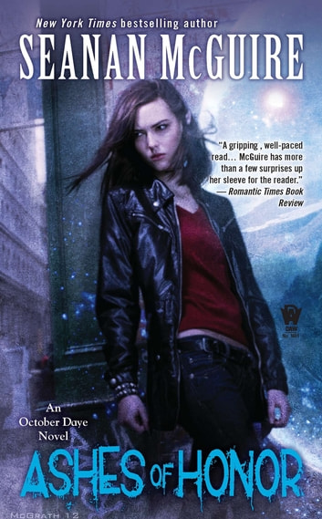 Ashes of Honor ebook by Seanan McGuire