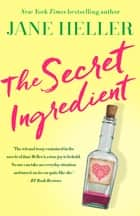 The Secret Ingredient ebook by Jane Heller