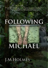 Following Michael ebook by J.M. Holmes