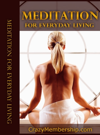 Meditation For Every-day Living ebook by Anonymous