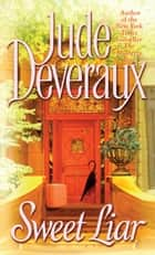 Sweet Liar ebook by Jude Deveraux