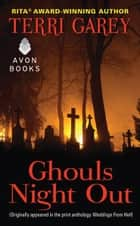 Ghouls Night Out ebook by Terri Garey