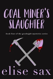 Coal Miner's Slaughter ebook by Elise Sax