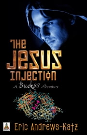 The Jesus Injection ebook by Eric Andrews-Katz
