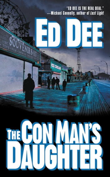 The Con Man's Daughter ebook by Ed Dee